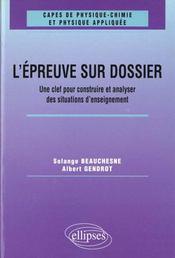 L'Epreuve Sur Dossier Du Capes De Physique-Chimie Une Clef Pour Construire Et Analyser Des Situatio - Intérieur - Format classique