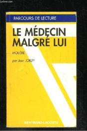 Le médecin malgre lui, de Molière - Couverture - Format classique