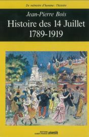 Histoire des 14 Juillet, 1789-1919 - Couverture - Format classique