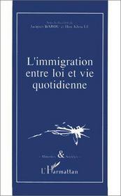L'immigration entre loi et vie quotidienne - Intérieur - Format classique