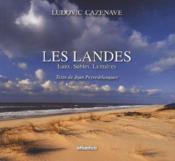 Les Landes ; eaux, sables, lumières - Couverture - Format classique
