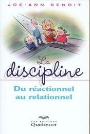 La Discipline : De Reactionnel Au Relationnel - Intérieur - Format classique
