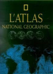 Atlas national geographic  - Collectif