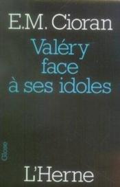Valéry face à ses idoles - Couverture - Format classique