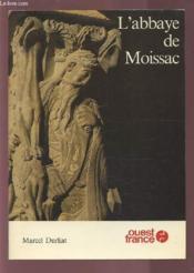L'abbaye de Moissac - Couverture - Format classique