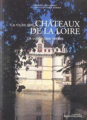 La route des chateaux de la Loire ; la vallee des reines - Intérieur - Format classique