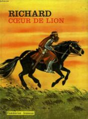 Richard Coeur De Lion. Collection : Flammarion Jeunesse N° 21 - Couverture - Format classique