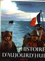 Histoire D'Aujourd'Hui. 1956-57 - Couverture - Format classique