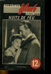 Nos Grands Films Racontes - Nuits De Feu - Couverture - Format classique