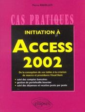 Initiation A Access 2002 De La Conception De Vos Tables A La Creation De Macros Et Procedures Visual - Intérieur - Format classique