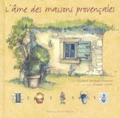 L'âme des maisons provençales - Couverture - Format classique