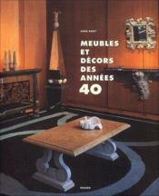 Meubles et décors des années 40 - Couverture - Format classique