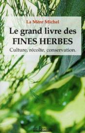 Grand Livre Des Fines Herbes (Le) - Couverture - Format classique