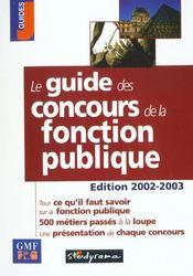 Le guide des concours de la fonction publique (édition 2002) - Intérieur - Format classique