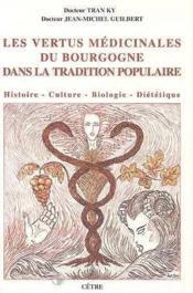 Vertus medicinales du bourgogne dans la tradition populaire - Couverture - Format classique