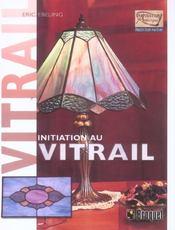 Initiation Au Vitrail - Intérieur - Format classique