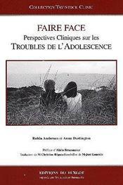 Faire face : perspectives cliniques sur les troubles de l'adolescence - Intérieur - Format classique
