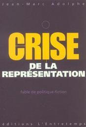 Crise De La Representation - Intérieur - Format classique