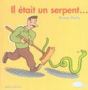 Il Etait Un Serpent..... - Intérieur - Format classique