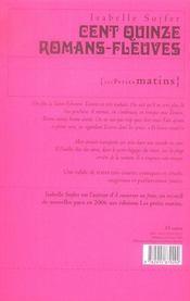 Cent quinze romans fleuves - 4ème de couverture - Format classique