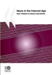 Vente livre :  News in the Internet age ; new trends in news publishing  - Collectif