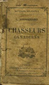 Chasseurs Canadiens. - Couverture - Format classique