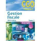 Gestion fiscale t.2 ; corriges (edition 2013/2014)