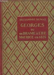 Georges Ou Un Drame A L'Ile Maurice En 1824 - Couverture - Format classique