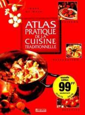 Atlas Pratique De La Cuisine Traditionnelle - Couverture - Format classique
