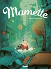 Mamette t.1 ; anges et pigeons - Couverture - Format classique