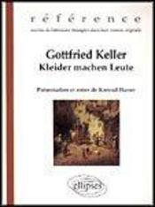 Gottfried Keller Kleider Machen Leute Reference Oeuvres De Litterature Etrangere Dans Leur Vo - Intérieur - Format classique