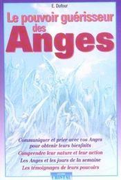 Le pouvoir guérisseur des anges - Intérieur - Format classique