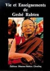 Vie Et Enseignements De Geshe Rabten - Couverture - Format classique