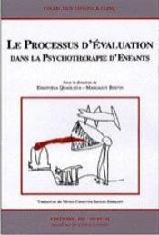 Le processus d'evaluation dans la psychotherapie d'enfants - Intérieur - Format classique
