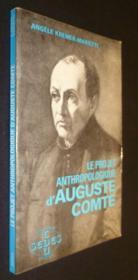 Le Projet anthropologique d'Auguste Comte - Couverture - Format classique