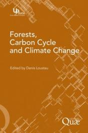 Vente livre :  Forests, carbon cycle and climate change  - Quae