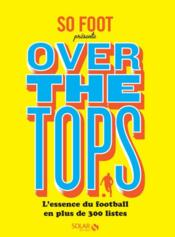 Vente livre :  So foot ; over the tops  - Collectif