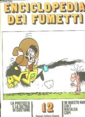 Enciclopedia Dei Fumetti N° 12 In Questo Numero, Colt, Mafalda, Copi... Texte En Italien. - Couverture - Format classique