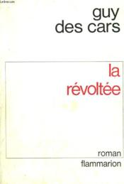 La Revoltee. - Couverture - Format classique