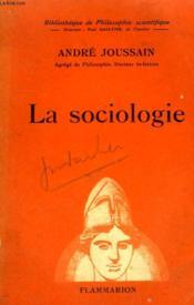 La Sociologie. Collection : Bibliotheque De Philosophie Scientifique. - Couverture - Format classique