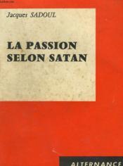 La Passion Selon Satan - Couverture - Format classique