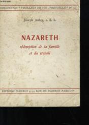 Nazareth Redemption De La Famille Et Du Travail N°32 - Couverture - Format classique