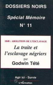 1848 : abolition de l'esclavage ; la traite et l'esclavage négriers - Couverture - Format classique