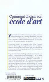 Comment choisir son ecole d'art ; 2e edition - 4ème de couverture - Format classique