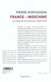 France-Indochine ; un siècle de vie commune, 1858-1954 - 4ème de couverture - Format classique
