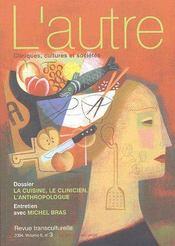 Revue L'Autre T.15; La Cuisine, Le Clinicien, L'Anthropologue - Couverture - Format classique
