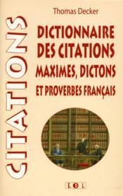 Dictionnaire Des Citations. Maximes. Dictons Et Proverbes Français - Couverture - Format classique