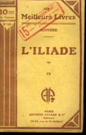 L'Iliade Tome 4. Collection : Les Meilleurs Livres N° 50. - Couverture - Format classique