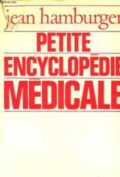 Petite Encyclopedie Medicale. - Couverture - Format classique