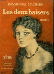 Les Deux Baisers. Collection : L'Amour N° 10 - Couverture - Format classique